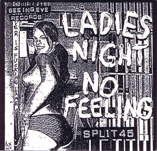 "Ladies Night / No Feeling - Split (7"")"