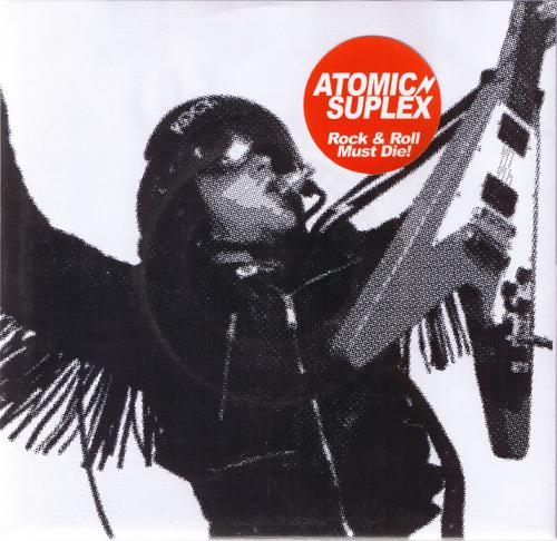 "Atomic Suplex - Rock & Roll Must Die (7"")"