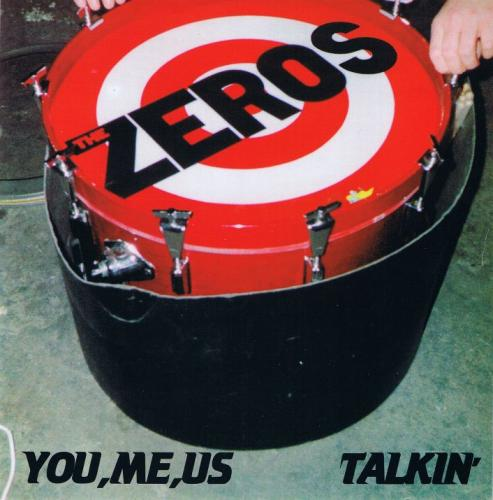 "The Zeros - You, Me, Us (7"")"