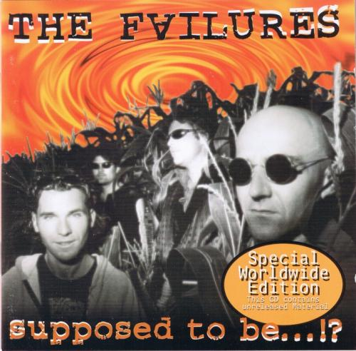 The Failures - Supposed To Be...!? (CD)