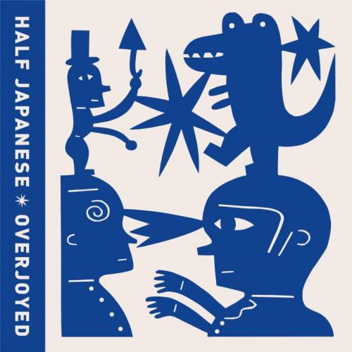Half Japanese - Overjoyed (LP)