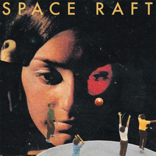 Space Raft - s/t (LP)