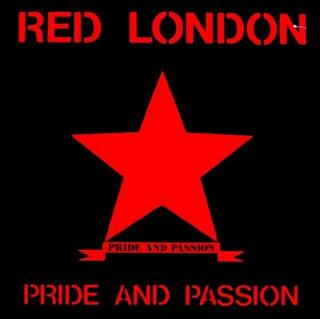 "Red London - Pride And Passion (7"")"
