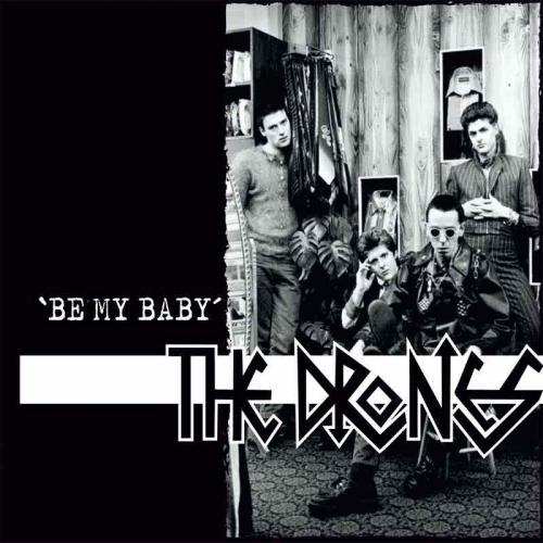 "The Drones (UK) - Be My Baby (7"")"