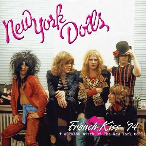New York Dolls / Actress - French Kiss '74 + Actress - Birth Of The New York Dolls (2xLP)