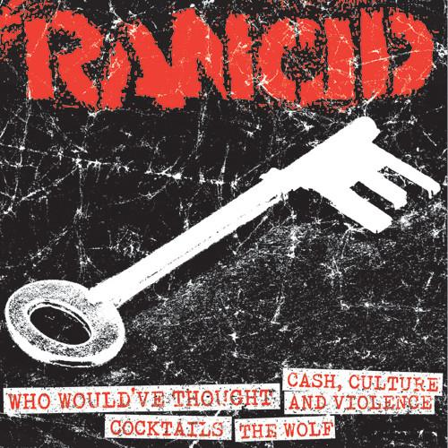 "Rancid - Who Would've Thought/Cash, Culture And Violence/Cocktails/The Wolf (7"")"