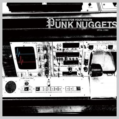 V/A - Not Good For Your Health: Punk Nuggets 1974-1982 (2xLP)