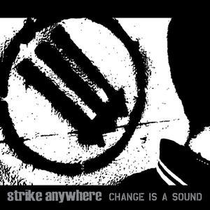 Strike Anywhere - Change Is A Sound (LP)