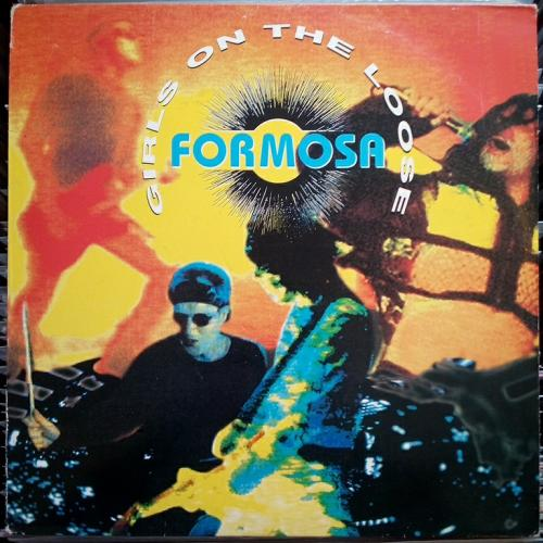 "Formosa - Girls On The Loose (12"")"